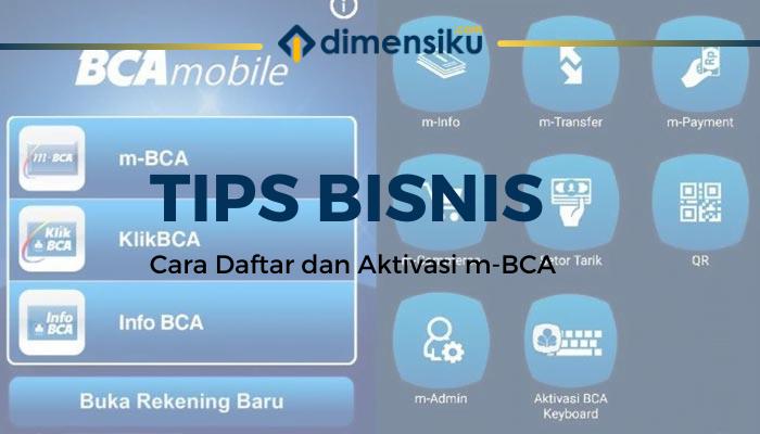 Cara Daftar dan Aktivasi M Banking BCA
