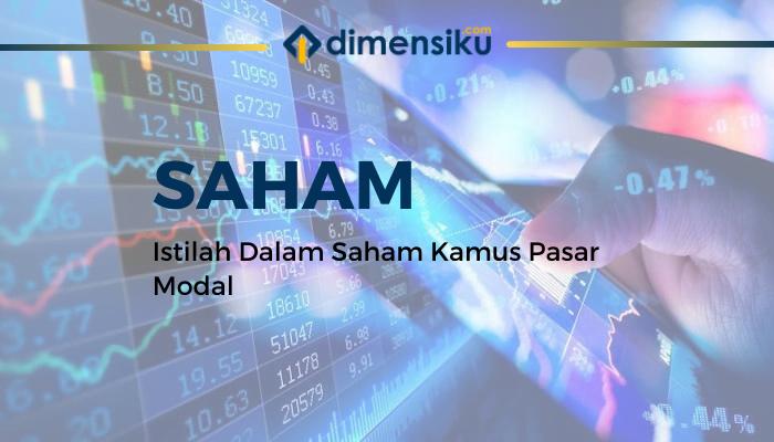 Istilah Dalam Saham Kamus Pasar Modal